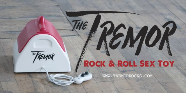 The Tremor, the Rock & Roll Sex Toy, making some noise in Denver